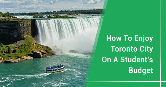 How To Enjoy Toronto City On A Student's Budget