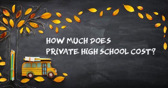 How Much Does Private High School Cost?