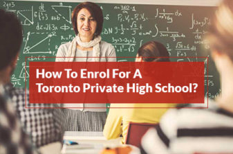 How To Enrol For A Toronto Private High School